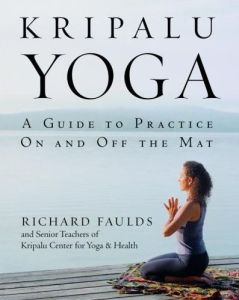 Kripalu Yoga--A Guide